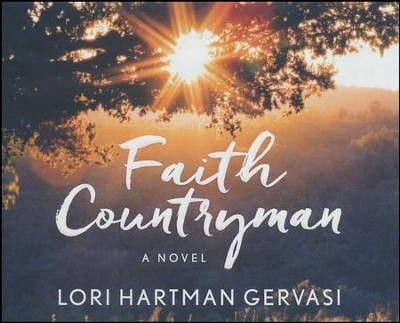 Faith Countryman - unabridged audio book on CD  -     By: Lori Gervasi