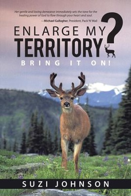 Enlarge My Territory?: Bring It On! - eBook  -     By: Suzi Johnson