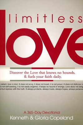 Limitless Love : A 365-Day Devotional  -     By: Kenneth Copeland, Gloria Copeland
