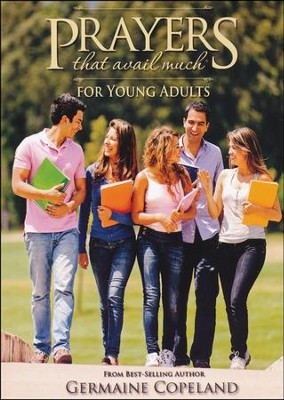 Prayers That Avail Much for Young Adults   -     By: Germaine Copeland