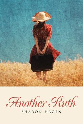 Another Ruth - eBook  -     By: Sharon Hagen