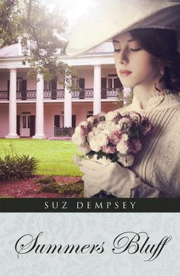 Summers Bluff - eBook  -     By: Suz Dempsey