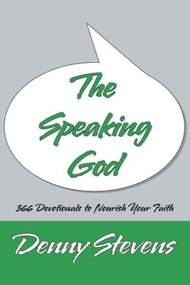 The Speaking God - eBook  -     By: Denny Stevens