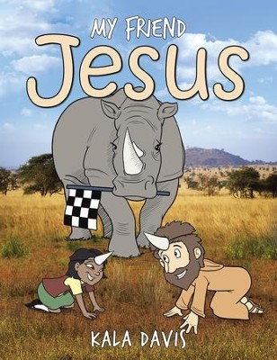 My Friend Jesus - eBook  -     By: Kala Davis