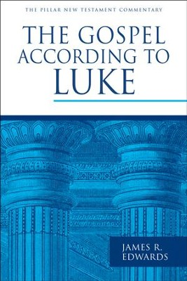 The Gospel According to Luke: Pillar New Testament Commentary [PNTC]   -     By: James R. Edwards