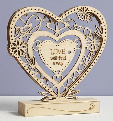 Love Will Find A Way, Heart Tabletop Plaque  -