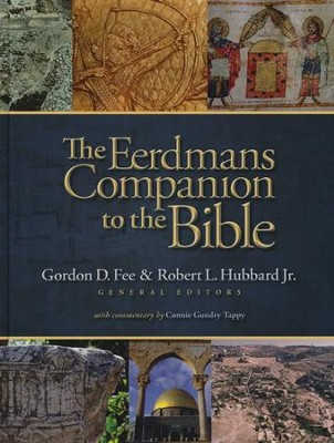 The Eerdman's Companion to the Bible   -     By: Gordon D. Fee, Robert L. Hubbard Jr.