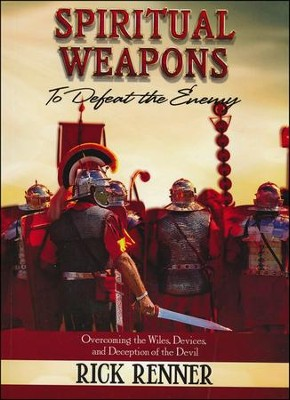 Spiritual Weapons  -     By: Rick Renner