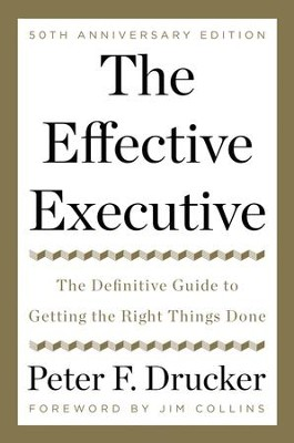 The Effective Executive - eBook  -     By: Peter F. Drucker