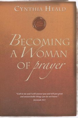 Becoming a Woman of Prayer   -     By: Cynthia Heald