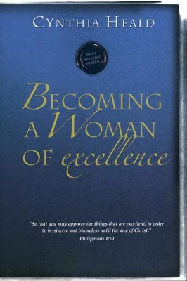 Becoming a Woman of Excellence -- Stickered   -     By: Cynthia Heald