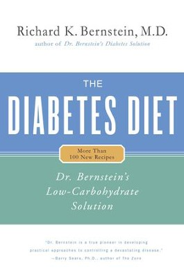 The Diabetes Diet: Dr. Bernstein's Low-Carbohydrate Solution - eBook  -     By: Richard K. Bernstein