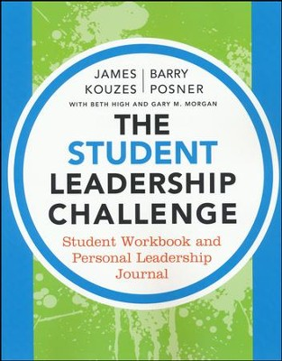 The Student Leadership Challenge: Student Workbook  -     By: James M. Kouzes, Barry Z. Posner, Beth High