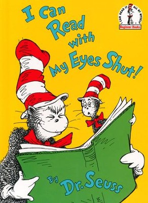 I Can Read with My Eyes Shut!   -     By: Dr. Seuss
