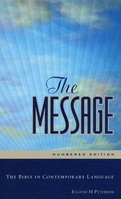 The Message, Numbered Edition   -     By: Eugene H. Peterson