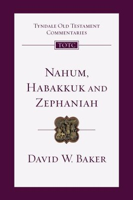 Nahum, Habakkuk, Zephaniah - eBook  -     By: David W. Baker