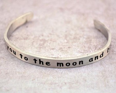 Pewter Cuff Bracelet, I Love You To The Moon & Back  -