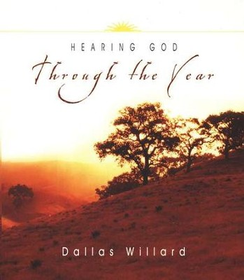 Hearing God Through the Year: A 365-Day Devotional - eBook  -     By: Dallas Willard