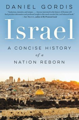 Israel: A Brief History of a Turbulent Nation - eBook  -     By: Daniel Gordis