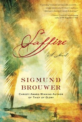 Saffire: A Novel - eBook  -     By: Sigmund Brouwer