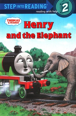 Step Into Reading, Level 2: Thomas & Friends; Henry and  the Elephant  -     By: Rev. W. Awdry     Illustrated By: Richard Courtney