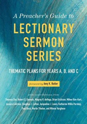 A Preacher's Guide to Lectionary Sermon Series: Thematic Plans for Years A, B, and C - eBook  -     Edited By: Amy K. Butler     By: Amy K Butler