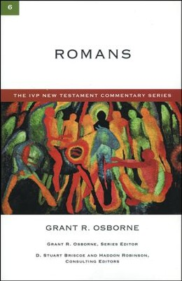 Romans: IVP New Testament Commentary [IVPNTC]   -     By: Grant R. Osborne