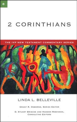 2 Corinthians: IVP New Testament Commentary [IVPNTC]  -     By: Linda L. Belleville