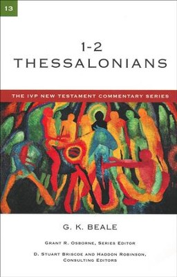 1 & 2 Thessalonians: IVP New Testament Commentary [IVPNTC]   -     By: G.K. Beale