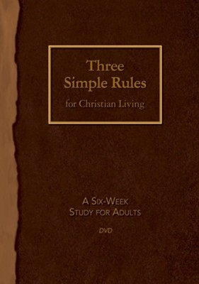 Three Simple Rules for Christian Living DVD: A Six-Week Study for Adults  -     By: Rueben P. Job