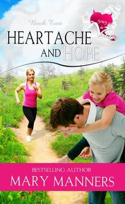 Heartache and Hope - eBook  -     By: Mary Manners