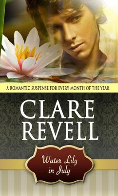 Water Lily in July - eBook  -     By: Clare Revell