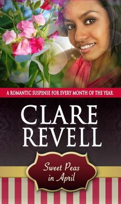 Sweet Peas in April - eBook  -     By: Clare Revell