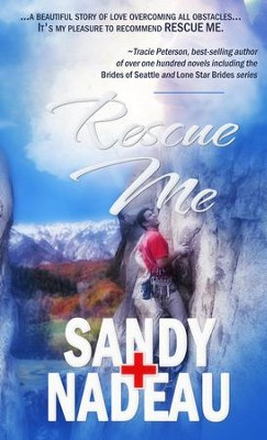 Rescue Me - eBook  -     By: Sandy Nadeau
