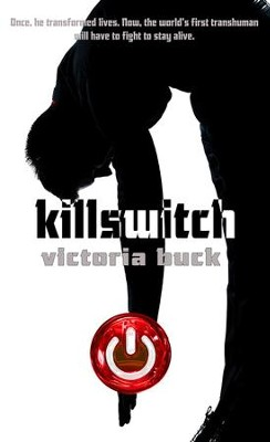 Killswitch - eBook  -     By: Victoria Buck