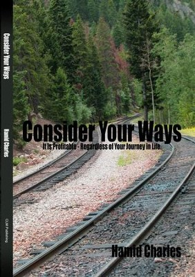 Consider Your Ways - eBook  -     By: Hamid Charles