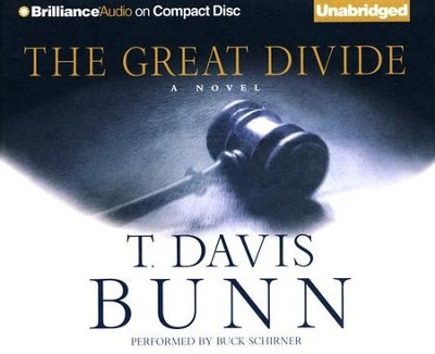 The Great Divide Unabridged CD  -     Narrated By: Buck Schirner     By: Davis Bunn
