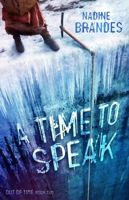 A Time To Speak (Out of Time Series, Book 2)   -     By: Nadine Brandes