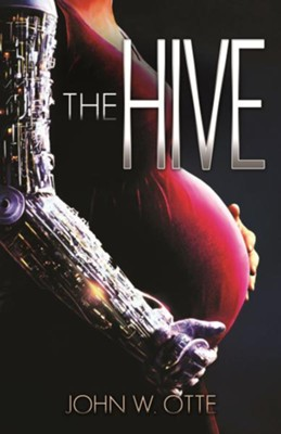 The Hive   -     By: John W. Otte