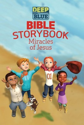 Deep Blue Bible Storybook - Miracles of Jesus  -     By: Brittany Sky, Daphna Flegal