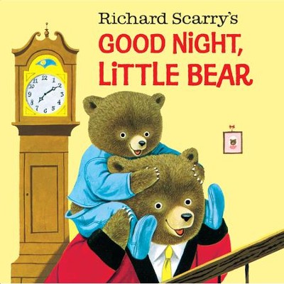 Good Night, Little Bear - eBook  -     By: Richard Scarry     Illustrated By: Richard Scarry