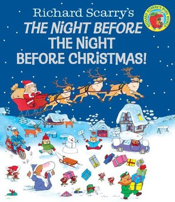 Richard Scarry's The Night Before the Night Before Christmas! - eBook  -     By: Richard Scarry     Illustrated By: Richard Scarry