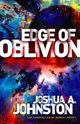 Edge of Oblivion (The Chronicles of Sarco Series, Book 1)   -     By: Joshua A. Johnston
