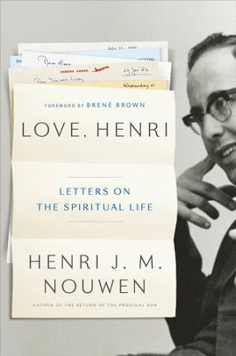 Love, Henri: Letters on Love, Hope, Faith, and Vocation - eBook  -     By: Henri J.M. Nouwen