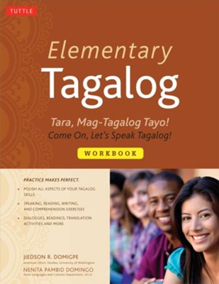 Elementary Tagalog Workbook: Mag-aral Tayo! Let's Study!  -     By: Jiedson R. Domigpe, Nenita Pambid Domingo