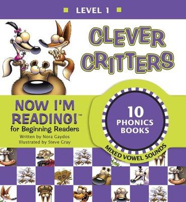 Now I'm Reading! Level 1: Clever Critters (Mixed Vowel Sounds) - eBook  -     By: Nora Gaydos