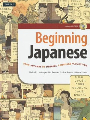 Beginning Japanese: Your Pathway to Dynamic Language Acquisition  -     By: Michael L. Kluemper, Lisa Berkson, Nathan Patton