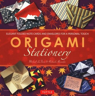 Origami Stationery Kit  -     By: Michael G. LaFosse, Richard L. Alexander