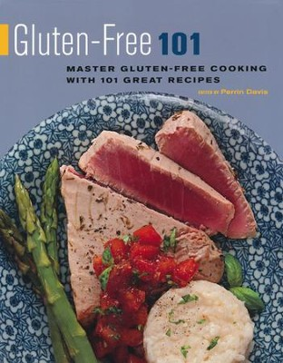 Gluten-Free 101: Master Gluten-Free Cooking with 101 Great Recipes  -     Edited By: Perrin Davis     By: Perrin Davis, Ed.