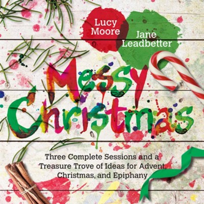 Messy Christmas  -     By: Lucy Moore, Jane Leadbetter